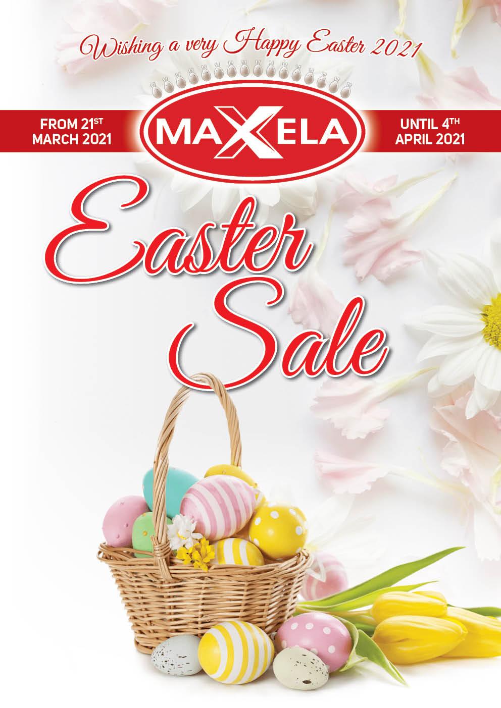 Maxela Easter Sale 2021